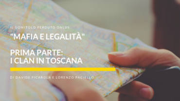 """Mafia e Legalità"", parte I: le Mafie in Toscana"